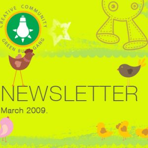 March 2009 Edition of Green Bulb Gang eZine is Out!