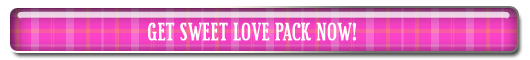 Get Sweet Love Pack Now!